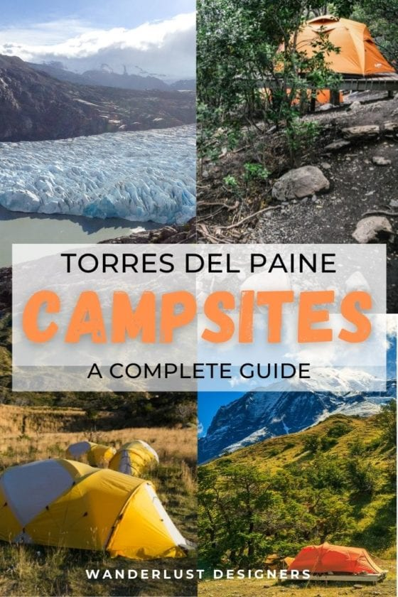Torres del Paine campsites | looking for a guide on what camps are there by the W trek and O trek in Torres del Paine? Find it here! This article contains what you need to know about booking refugios and campsites in Torres del Paine | #patagonia #torresdelpaine #campsites #traveltips | what to do in Torres del Paine | parque nacional Torres del Paine | how to book campsites in torres del paine | accommodation Torres del Paine
